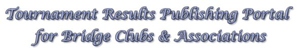 Tournament Results<br />Publishing Portal<br />for Bridge Clubs
